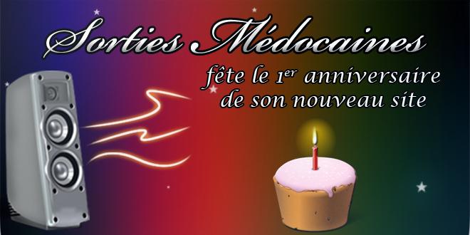 1er anniversaire de la nouvelle plateforme du site www.sortiesmedocaines.fr