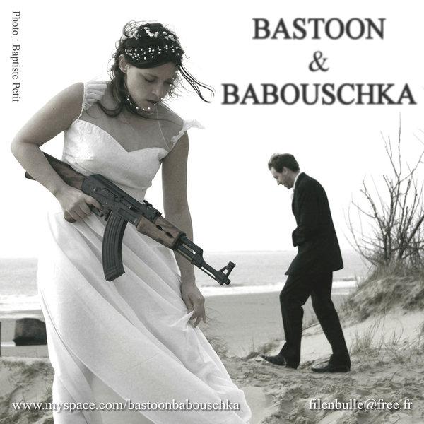 bastoon_et_babouschka