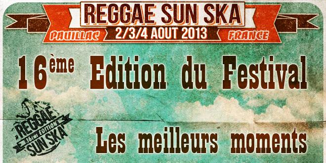 Reggae Sun Ska 2013 : Le Film