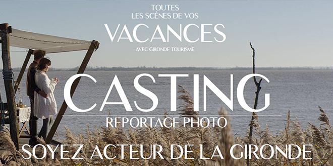Casting Gironde Tourisme 2018